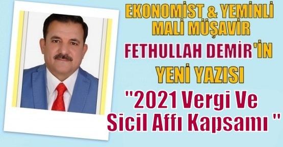 2021 Vergi Ve Sicil Affı Kapsamı