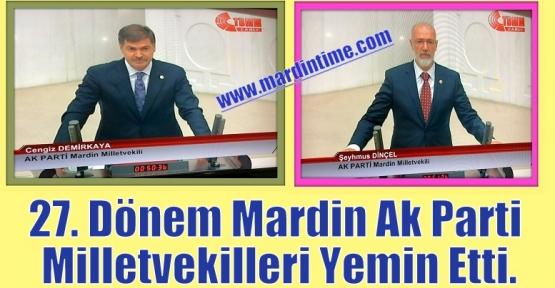 Mardin AK Parti Milletvekilleri Yemin Etti.