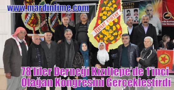 78'liler Derneği Kızıltepe'de 1'inci Olağan Kongresini Gerçekleştirdi