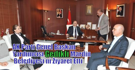 AK Parti Genel Başkan Yardımcısı Gedikli Mardin Belediyesi'ni Ziyaret Etti