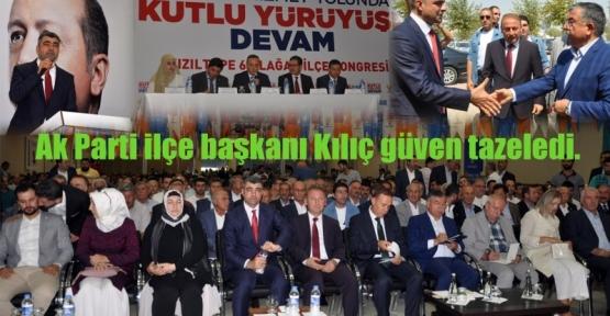 Ak Parti ilçe başkanı Kılıç güven tazeledi.