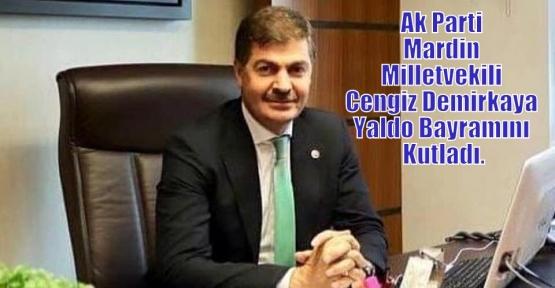 Ak Parti Mardin Milletvekili Cengiz Demirkaya Yaldo Bayramını Kutladı.
