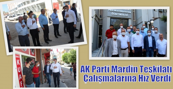 AK Parti Mardin Teşkilatı Çalışmalarına Hız Verdi