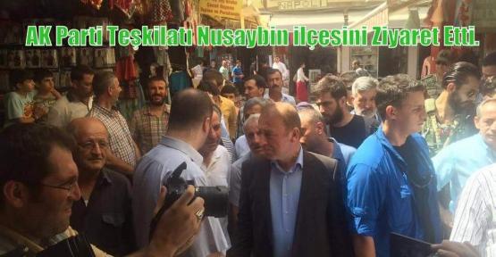 AK Parti Teşkilatı Nusaybin ilçesini Ziyaret Etti.