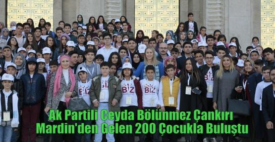 Ak Partili Ceyda Bölünmez Çankırı Mardin'den Gelen 200 Çocukla Buluştu