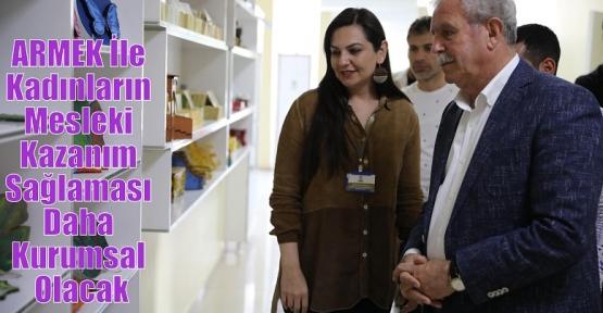 ARMEK İle Kadınların Mesleki Kazanım Sağlaması Daha Kurumsal Olacak
