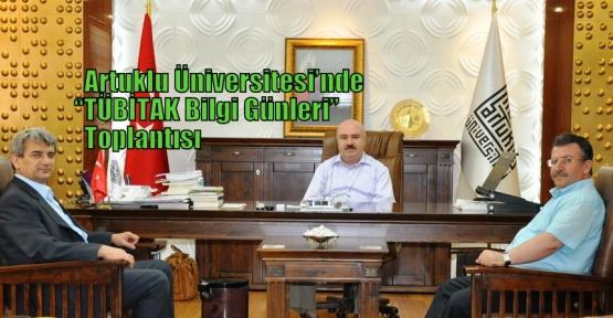 """Artuklu Üniversitesi'nde """"TÜBİTAK Bilgi Günleri"""" toplantısı"""