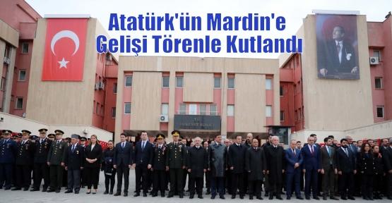 Atatürk'ün Mardin'e Gelişi Törenle Kutlandı