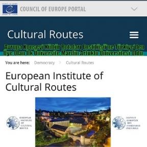 Avrupa Konseyi Kültür Rotaları Enstitüsü'ne Türkiye'den Üye Olan İlk Üniversite Mardin Artuklu Üniversitesi Oldu.