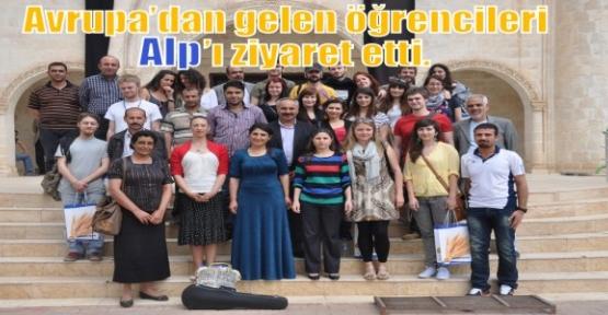 AVRUPA'DAN GELEN ÖĞRENCİLERİ ALP'I ZİYARET ETTİ.