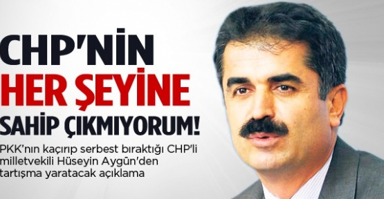 Aygün: CHP'nin her şeyine sahip çıkmıyorum!
