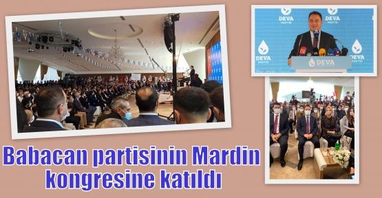 Babacan partisinin Mardin kongresine katıldı