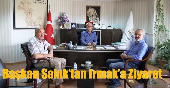 Başkan Sakık'tan Irmak'a Ziyaret