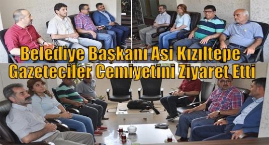 Belediye Başkanı Asi Kızıltepe Gazeteciler Cemiyetini Ziyaret Etti