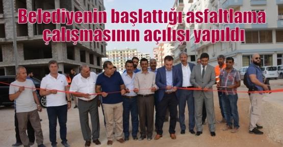 Belediyenin başlattığı asfaltlama çalışmasının açılışı yapıldı