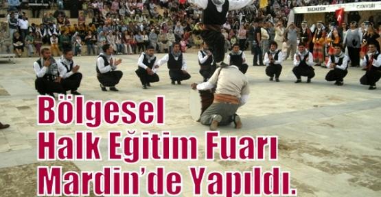Bölgesel Halk Eğitim Fuarı Mardin'de Yapıldı.