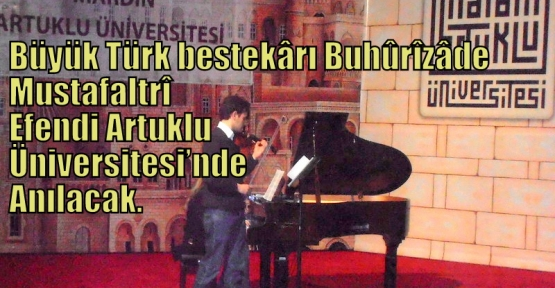 Büyük Türk BestekârıItrî Efendi Üniversitede anılacak
