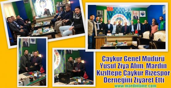 Çaykur Genel Müdürü Yusuf Ziya Alim, Mardin Kızıltepe Çaykur Rizespor Derneğini Ziyaret Etti
