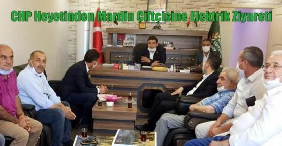 CHP Heyetinden Mardin Çiftçisine Elektrik Ziyareti