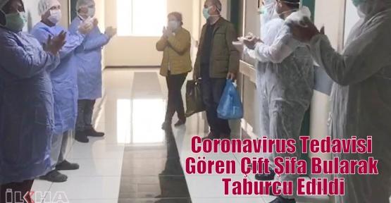 Coronavirus Tedavisi Gören Çift Şifa Bularak Taburcu Edildi