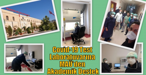 Covid-19 Test Laboratuvarına MAÜ'den Akademik Destek