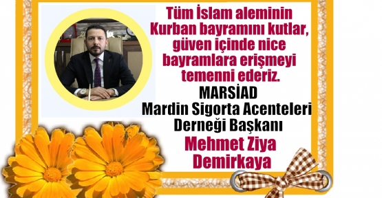 """Demirkaya;""""Tüm İslam aleminin kurban bayramını kutlarım"""""""