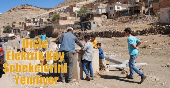 Dicle Elektrik Köy Şebekelerini Yeniliyor