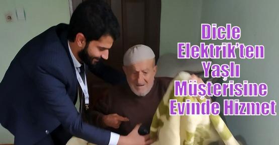 Dicle Elektrik'ten Yaşlı Müşterisine Evinde Hizmet