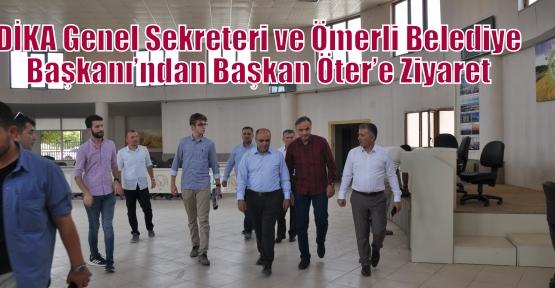 DİKA Genel Sekreteri ve Ömerli Belediye Başkanı'ndan Başkan Öter'e Ziyaret