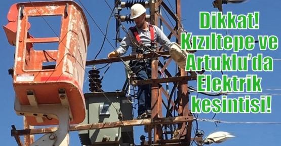 Dikkat! Kızıltepe ve Artuklu'da Elektrik kesintisi!