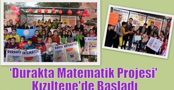 Durakta Matematik Projesi' Kızıltepe'de Başladı