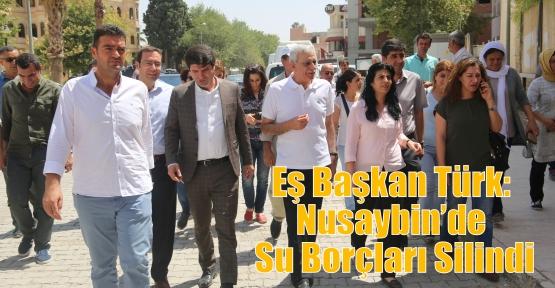 Eş Başkan Türk: Nusaybin'de Su Borçları Silindi