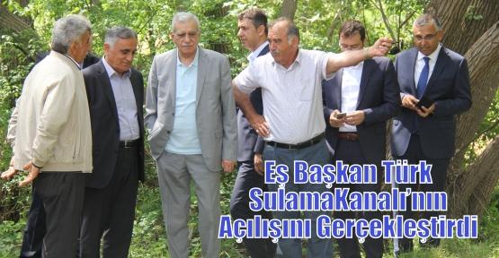 Eş Başkan Türk Sulama Kanalı'nın Açılışını Gerçekleştirdi