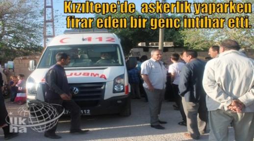 FİRARİ ASKER İNTİHAR ETTİ
