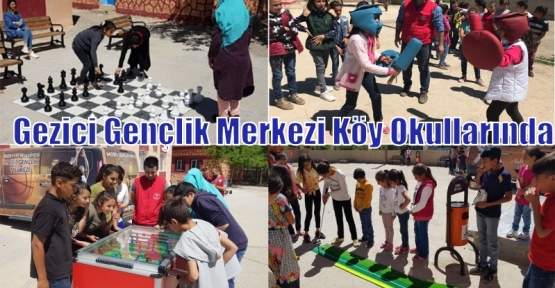Gezici Gençlik Merkezi Köy Okullarında