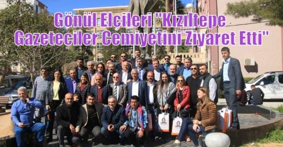 Gönül Elçileri ''Kızıltepe Gazeteciler Cemiyetini Ziyaret Etti''