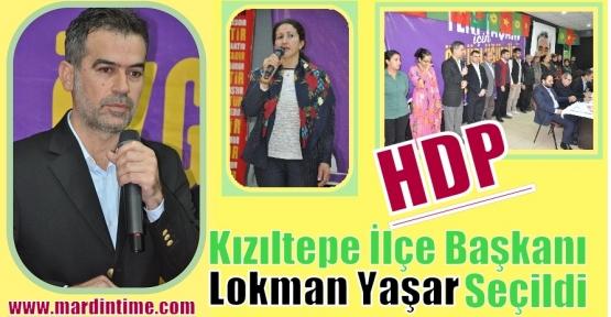 HDP Kızıltepe İlçe Başkanı Lokman Yaşar Seçildi