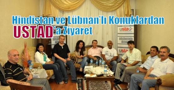 Hindistan ve Lübnan'lı Konuklardan USTAD'a Ziyaret