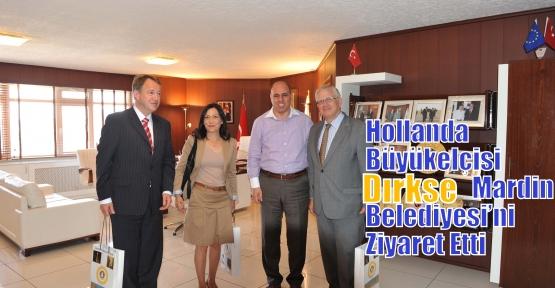 Hollanda Büyükelçisi Dırkse  Mardin Belediyesi'ni Ziyaret Etti