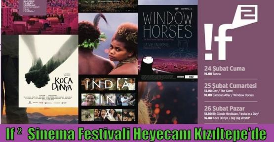 If ²  Sinema Festivali Heyecanı Kızıltepe'de
