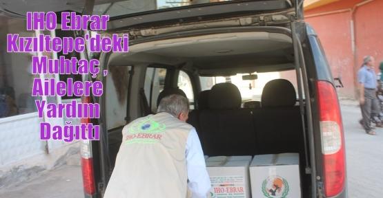 IHO Ebrar Kızıltepe'deki Muhtaç Ailelere Yardım Dağıttı