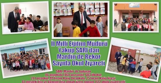 İl Milli Eğitim Müdürü Yakup SARI'dan Mardin'de Rekor Sayıda Okul Ziyareti