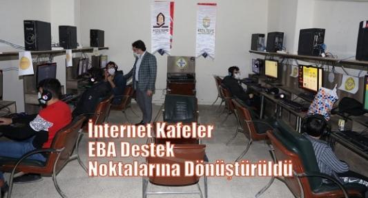 İnternet Kafeler EBA Destek Noktalarına Dönüştürüldü