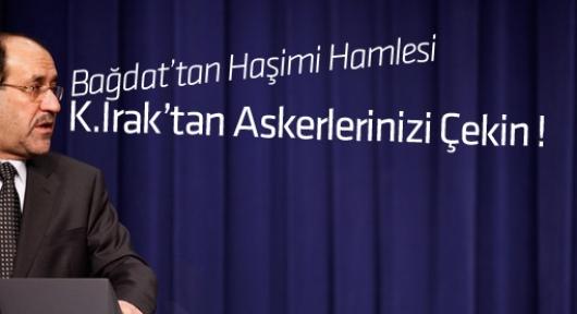 Irak K. Irak'taki Türk askerlerinin çekilmesini istedi