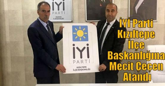 İyi Parti Kızıltepe İlçe Başkanlığına Mecit Çeçen Atandı