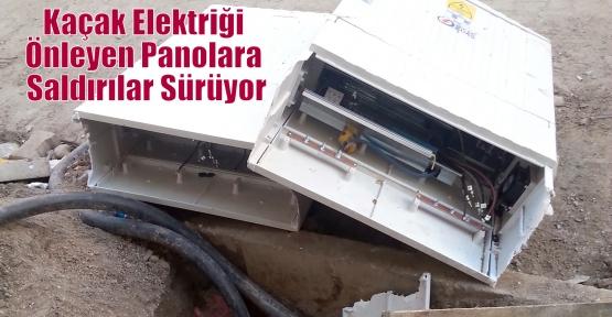 Kaçak Elektriği Önleyen Panolara Saldırılar Sürüyor