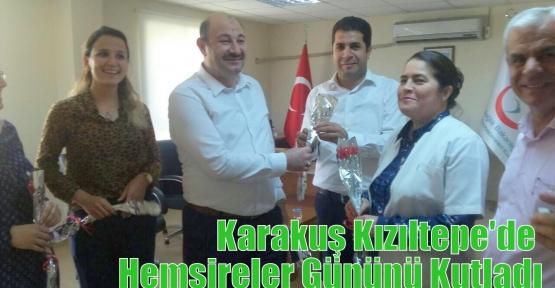 Karakuş Kızıltepe'de Hemşireler Gününü Kutladı