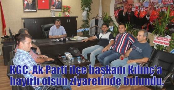 KGC, Ak Parti ilçe başkanı Kılınç'a hayırlı olsun ziyaretinde bulundu.