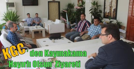KGC' den Kaymakama 'Hayırlı Olsun' Ziyareti