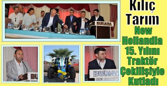 Kılıç Tarım New Hollandla 15. Yılını Traktör Çekilişiyle Kutladı